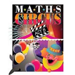 Maths Circus - Act 5